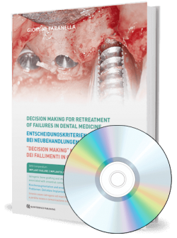 Decision making for retreatment of failures in dental medicine. Volume 4